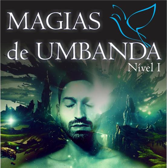 MAGIAS de UMBANDA - Nível I
